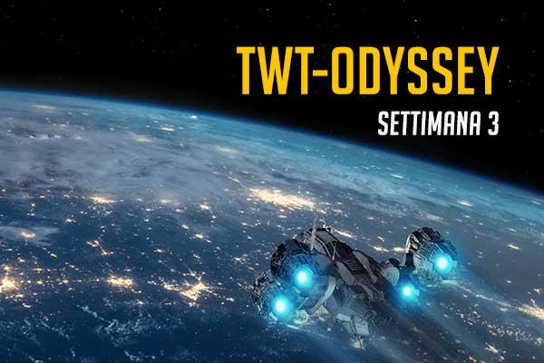 settimana 3 twt odyssey