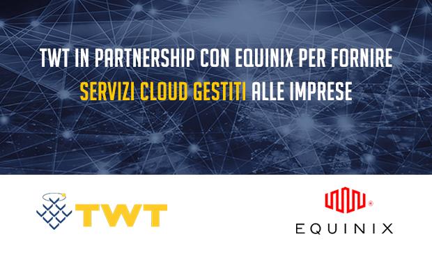 twt equinix cloud gestito comunicato 2020